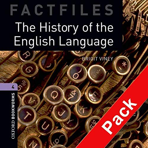 9780194236140: Oxford Bookworms Library Factfiles: Level 4:: The History of the English Language audio CD pack (Oxford Bookworms ELT)