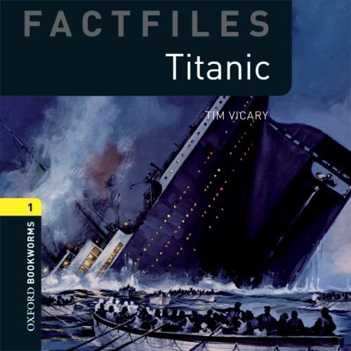 9780194236201: Oxford Bookworms Library: Stage 1: Titanic Audio CD