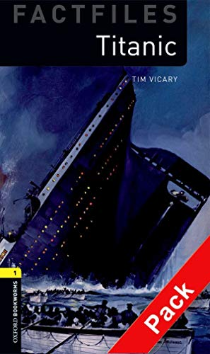 9780194236225: Oxford Bookworms Library Factfiles: Level 1:: Titanic audio CD pack