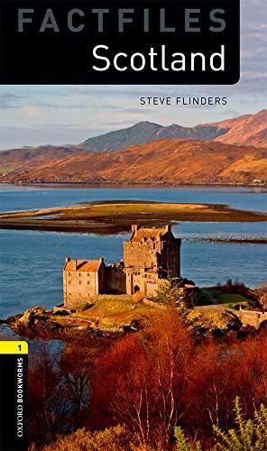9780194236232: Oxford Bookworms Factfiles: Scotland: Level 1: 400-Word Vocabulary (Oxford Bookworms Library Factfiles: Stage 1)