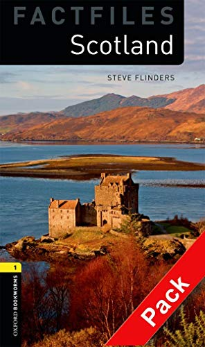 9780194236263: Oxford Bookworms Library Factfiles: Level 1:: Scotland audio CD pack (Oxford Bookworms ELT)