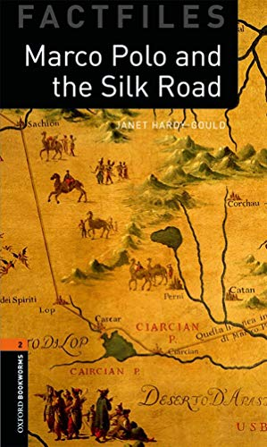9780194236393: Oxford Bookworms Factfiles: Marco Polo and the Silk Road: Level 2: 700-Word Vocabulary (Oxford Bookworms Library. Factfiles. Stage 2)