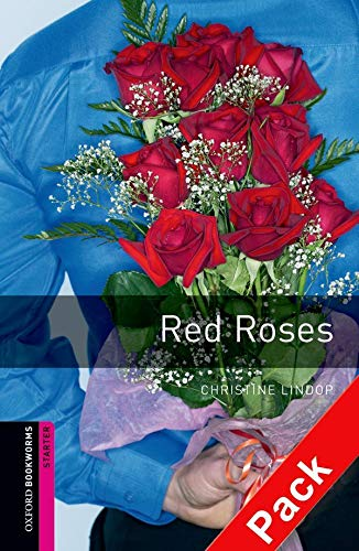 9780194236515: Oxford Bookworms Library: Red Roses Audio Pack: Starter: 250-Word Vocabulary (Oxford Bookworms: Starter)