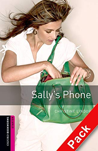 9780194236539: Oxford Bookworms Library: Starter: Sally's Phone Audio CD Pack