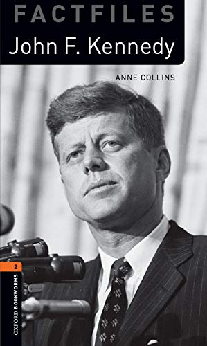 9780194236645: Oxford Bookworms Library Factfiles: John F. Kennedy. Oxford bookworms library. Livello 2. Con espansione online. Con CD Audio