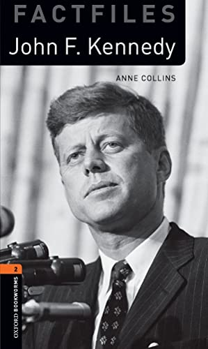 9780194236645: Oxford Bookworms Library Factfiles: Level 2:: John F. Kennedy