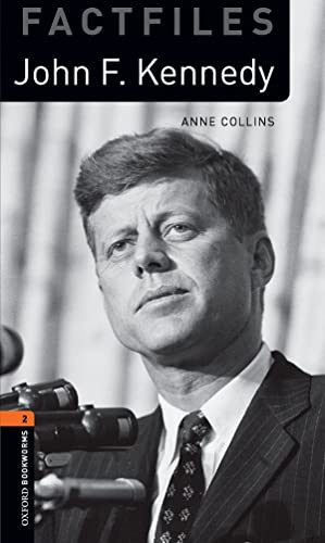 9780194236720: Oxford Bookworms Library Factfiles: Level 2: John F. Kennedy