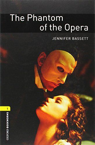 9780194237444: Oxford Bookworms Library: The Phantom of the Opera: Level 1: 400-Word Vocabulary