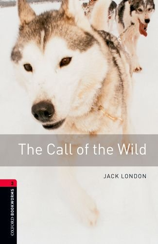 9780194237529: The Call of the Wild