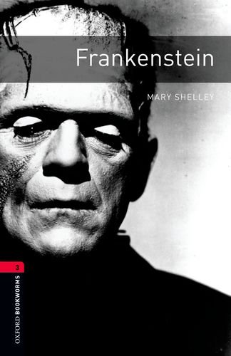 9780194237536: Frankenstein (The Oxford Bookworms Library: Leval 3)