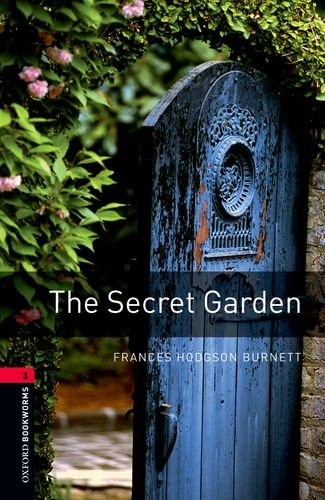 9780194237543: Oxford Bookworms Library: The Secret Garden: Level 3: 1000-Word Vocabulary
