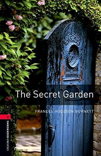 Oxford Bookworms Library: The Secret Garden: Level: Frances Hodgson Burnett,