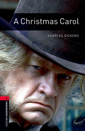 9780194237550: A Christmas Carol (Oxford Bookworms Library, Stage 3)