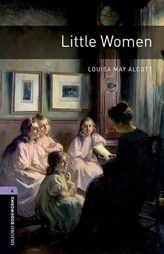 Oxford Bookworms Library: Little Women: Level 4: Louisa May Alcott