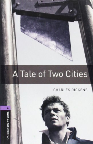 9780194237598: Oxford Bookworms Library: A Tale of Two Cities: Level 4: 1400-Word Vocabulary