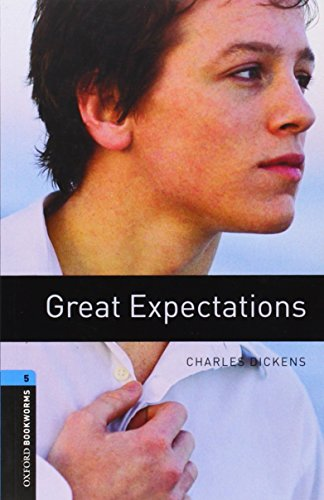 9780194237604: Oxford Bookworms Library: Great Expectations: Level 5: 1,800 Word Vocabulary