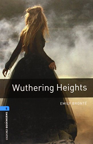 9780194237611: Oxford Bookworms Library: Wuthering Heights: Level 5: 1,800 Word Vocabulary