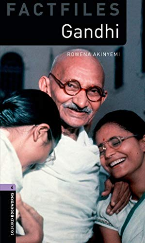 9780194237802: Oxford Bookworms Factfiles: Gandhi: Level 4: 1400-Word Vocabulary (Oxford Bookworms Library. Factfiles. Stage 4)