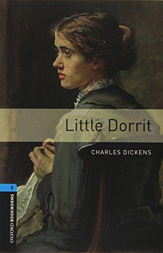 9780194238076: Oxford Bookworms Library: Oxford Bookworms Libray. Vol. V. Little Dorrit. Con Audio CD