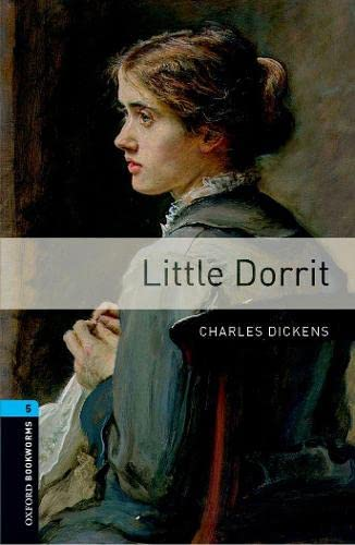 9780194238090: Oxford Bookworms Library: Level 5: : Little Dorrit