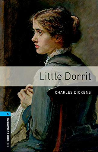9780194238090: Oxford Bookworms Library: Stage 5: Little Dorrit CD Pack