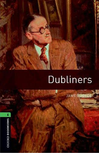 9780194238137: Oxford Bookworms Library: Level 6:: Dubliners