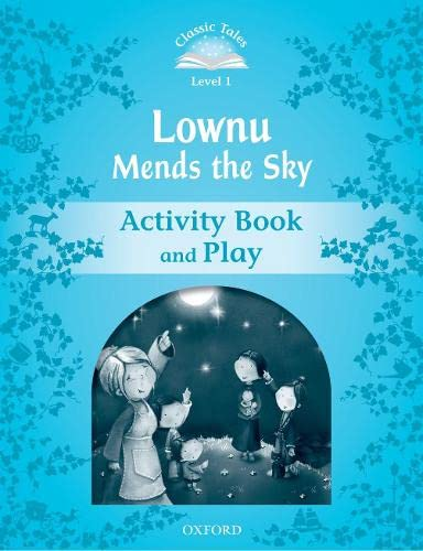 9780194238519: Classic Tales Second Edition: Classic Tales 1. Lownu Mends the Sky. Activity Book and Play
