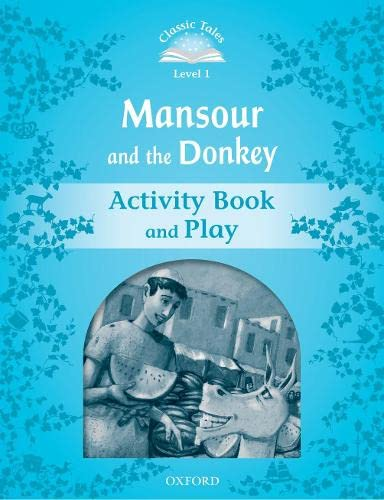 9780194238557: CLASSIC TALES MANSOUR AND THE DONKEY