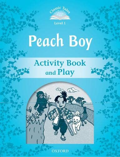 9780194238595: Classic Tales Second Edition: Classic Tales 1. Peach Boy. Activity Book and Play