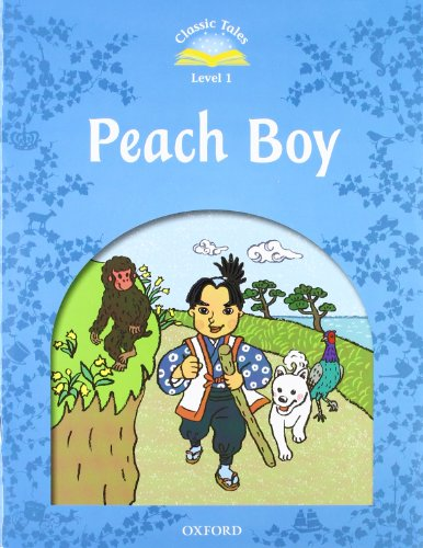 9780194238618: Classic Tales Second Edition: Level 1: Peach Boy e-Book & Audio Pack