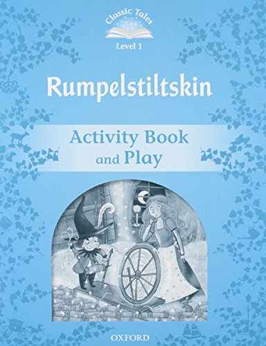 9780194238632: Classic Tales: Level 1: Rumplestiltskin Activity Book & Play (Classic Tales Second Edition)