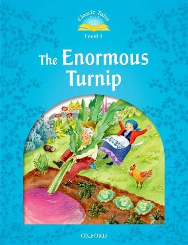 9780194238663: The Enormous Turnip (Classic Tales, Level 1)
