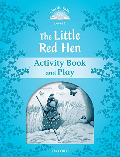 9780194238717: CLASSIC TALES THE LITTLE RED HEN