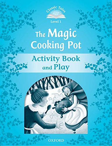 9780194238755: Classic Tales Second Edition: Level 1: The Magic Cooking Pot Activity Book & Play