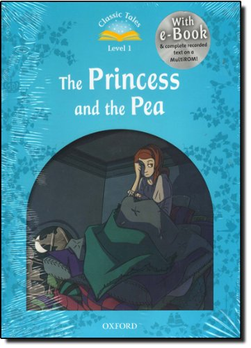 9780194238816: Classic Tales Second Edition: Level 1: The Princess and the Pea e-Book & Audio Pack
