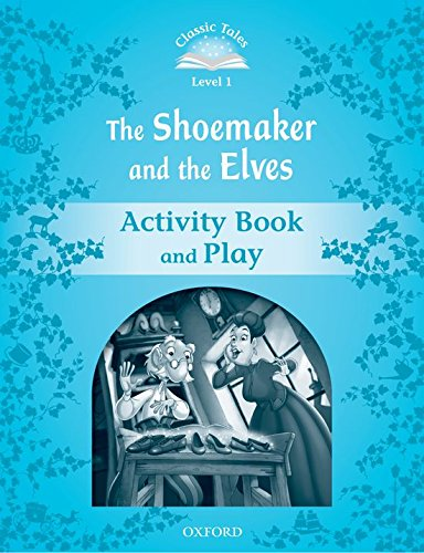 9780194238830: Classic Tales Second Edition: Classic Tales Level 1. the Shoemaker and the Elves: Activity Book 2nd Edition