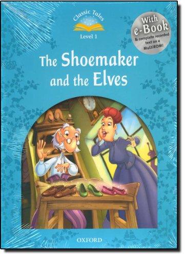 9780194238854: Classic Tales Second Edition: Classic tales. The shoemaker and the elves. Level 1. Per la Scuola elementare. Con Multi-ROM