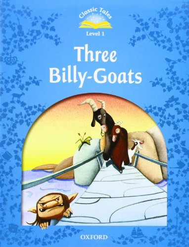 9780194238861: Classic Tales Second Edition: Level 1: The Three Billy Goats Gruff E-Book & Audio Pack (Classic Tales. Level 1)