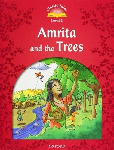 9780194238939: Classic Tales Second Edition: Level 2: Amrita and the Trees e-Book & Audio Pack