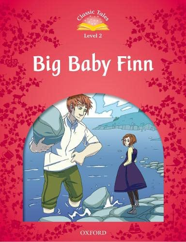 9780194238946: Classic Tales: Big Baby Finn Beginner Level 2 (Classic Tales. Level 2)