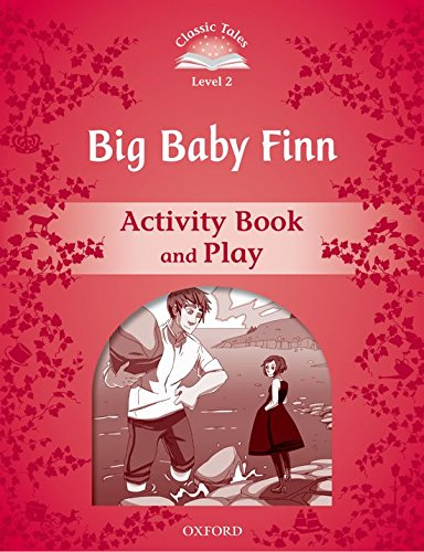 9780194238953: Classic Tales Second Edition: Level 2: Big Baby Finn Activity Book & Play