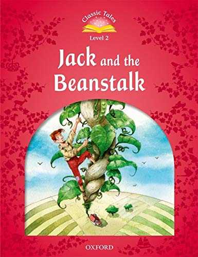 9780194238984: Classic Tales Second Edition: Level 2: Jack and the Beanstalk (Classic Tales. Level 2)