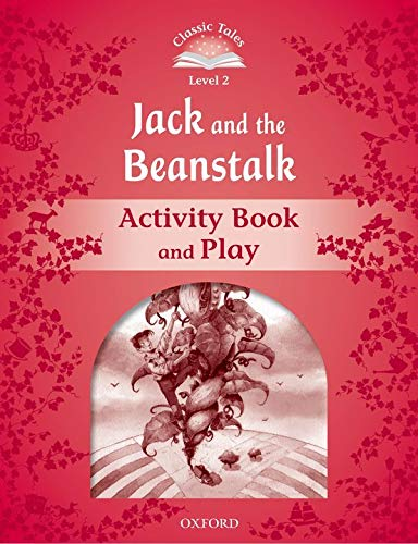 9780194238991: Classic Tales: Level 2: Jack and the Beanstalk Activity Book & Play