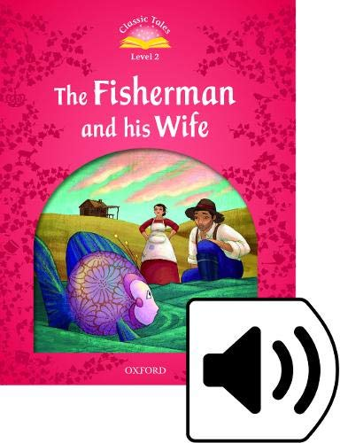 9780194239059: Classic Tales Second Edition: Level 2: The Fisherman and His Wife e-Book & Audio Pack