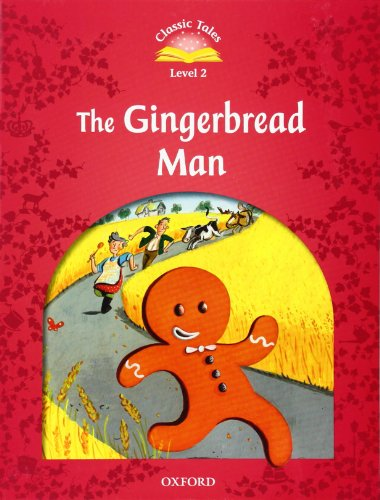 9780194239066: Classic Tales Second Edition: Level 2: The Gingerbread Man