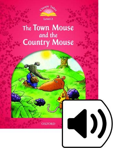 9780194239134: Classic Tales Second Edition: Level 2: The Town Mouse and the Country Mouse e-Book & Audio Pack