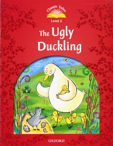 9780194239141: Classic Tales Second Edition: Level 2: The Ugly Duckling