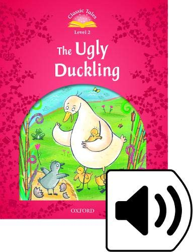 9780194239172: Classic Tales: Ugly Duckling Beginner Level 1 (Classic Tales Second Edition)