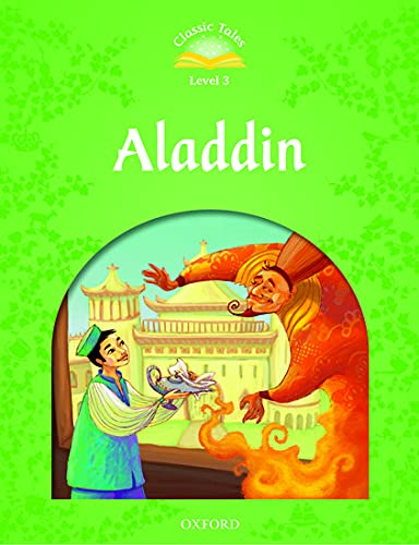 9780194239226: Classic Tales Second Edition: Level 3: Aladdin