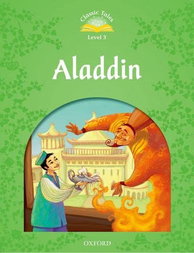 9780194239226: Classic Tales: Aladdin Elementary Level 1 (Classic Tales. Level 3)